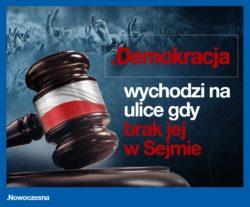 Demokracja wychodzi na ulicę jeśli brakuje jej w Sejmie