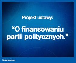 Projekt ustawy o finansowaniu partii politycznych.