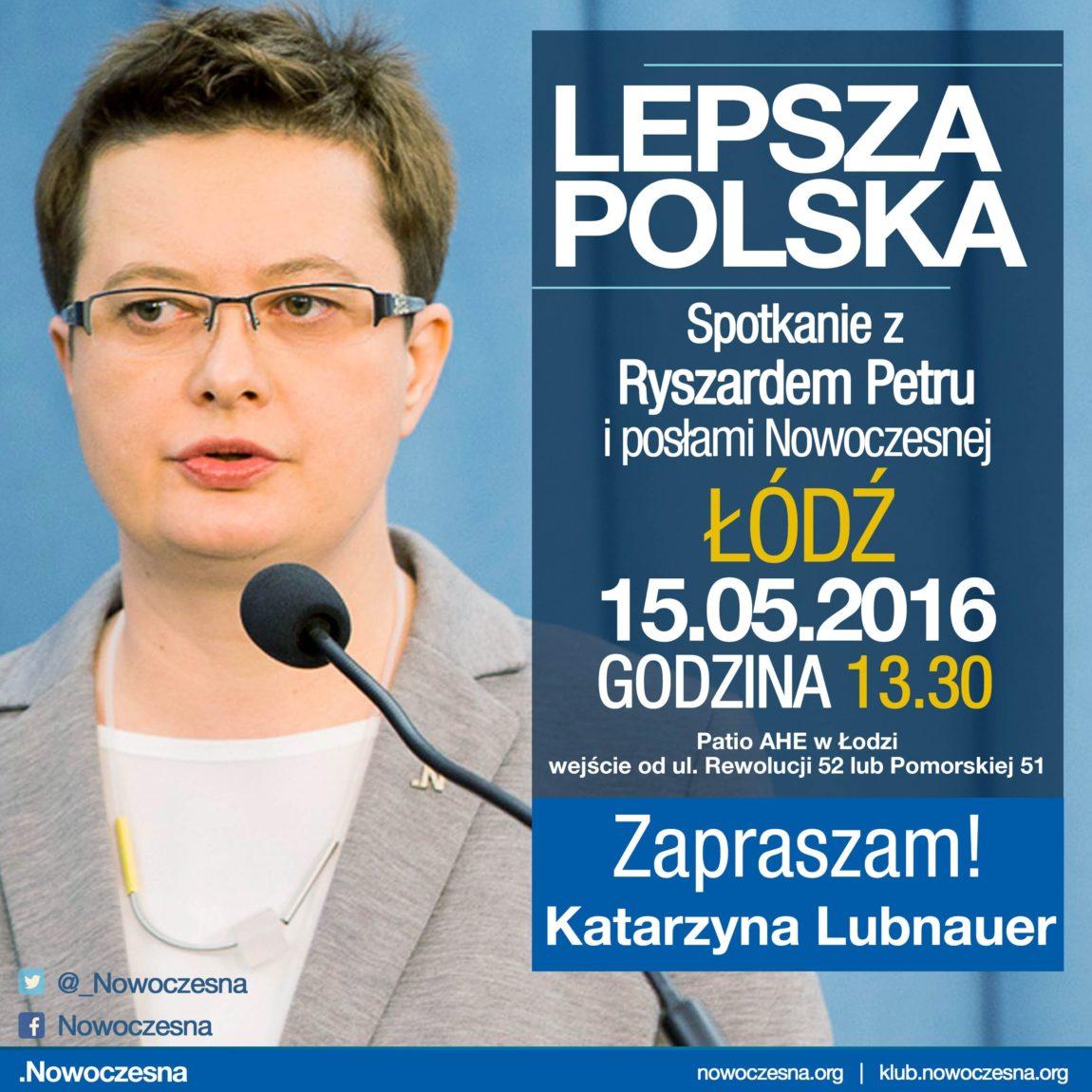 15 maja w Łodzi porozmawiajmy o lepszej Polsce!