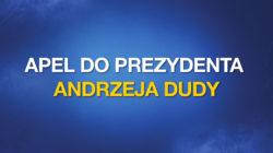 Apel do Prezydenta Andrzeja Dudy o wypełnianie konstytucyjnych obowiązków