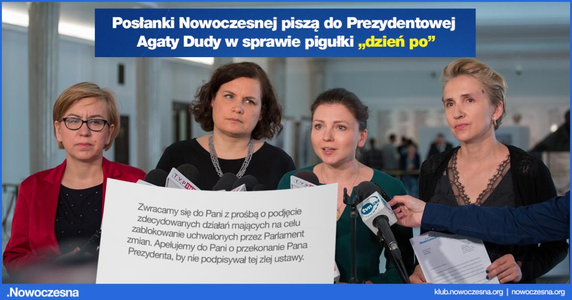 """Posłanki Nowoczesnej piszą do prezydentowej w sprawie pigułki """"dzień po"""""""